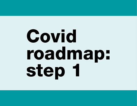 Covid roadmap step 1