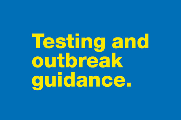 Testing and outbreak guidance