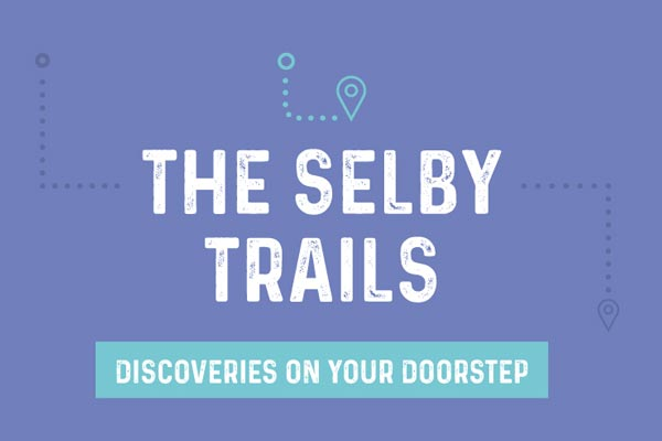 The Selby Trails discoveries on your doorstep