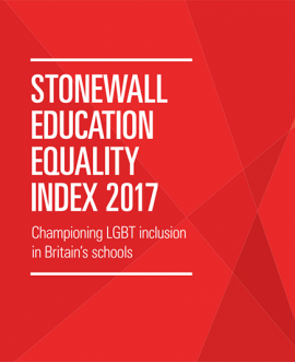 The Stonewall Education Equality Index 2017