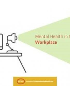 Work can play a very important part in supporting and protecting mental health
